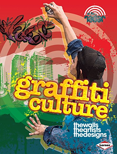 9780761377672: Graffiti Culture (On the Radar: Street Style)