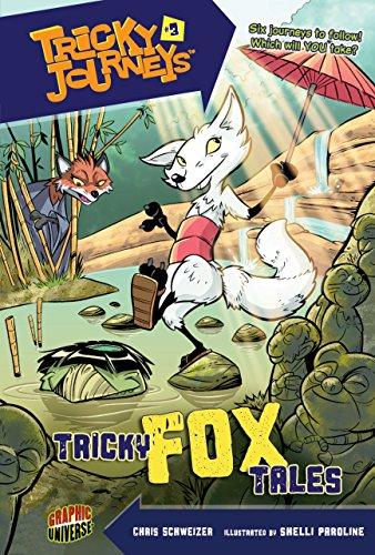 Tricky Fox Tales: Book 3 (Tricky Journeys: Chris Schweizer
