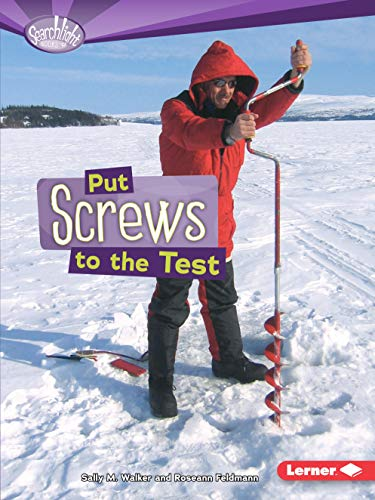 9780761378686: Put Screws to the Test (Searchlight Books)