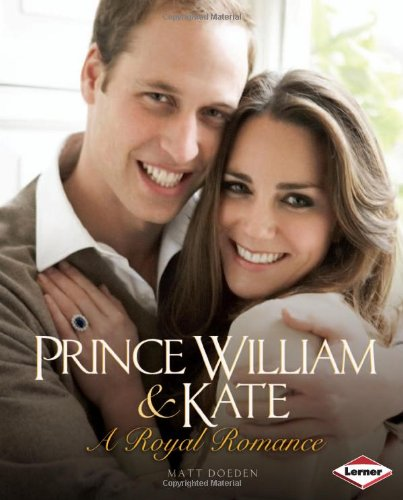 Prince William & Kate: A Royal Romance: Matt Doeden