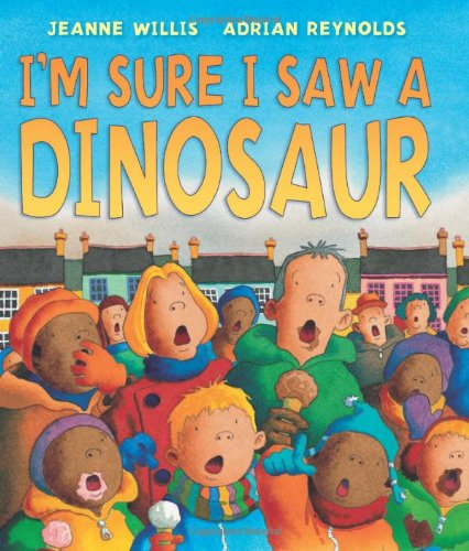 9780761380931: I'm Sure I Saw a Dinosaur (Andersen Press Picture Books)