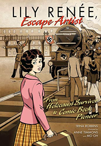 9780761381143: Lily Renee, Escape Artist: From Holocaust Survivor to Comic Book Pioneer (Graphic Universe)
