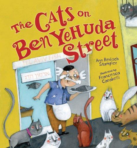 The Cats on Ben Yehuda Street: Ann Redisch Stampler