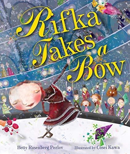 9780761381273: Rifka Takes a Bow (Kar-Ben Favorites)