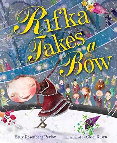 9780761381280: Rifka Takes a Bow (Kar-Ben Favorites)