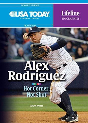 9780761381556: Alex Rodriguez: Hot Corner, Hot Shot (USA Today Lifeline Biographies)