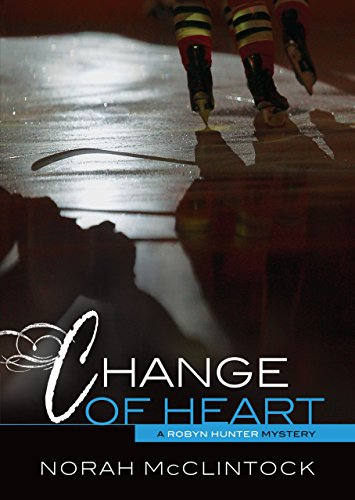 9780761383178: Change of Heart (Robyn Hunter Mysteries)
