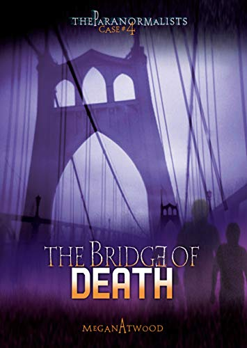 9780761383352: Case #04: The Bridge of Death (The Paranormalists)