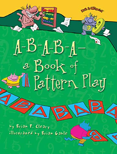 9780761385028: A-B-A-B-A A Book of Pattern Play (Math Is Categorical)