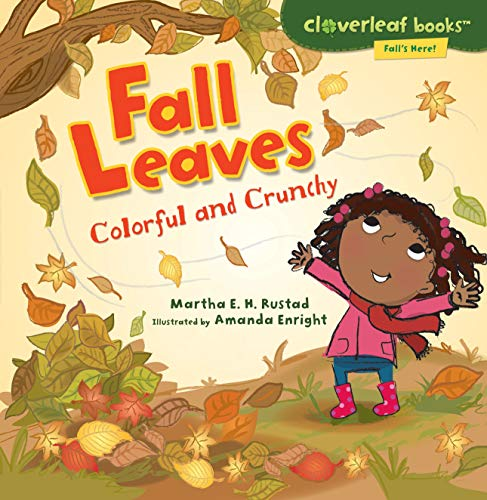 9780761385059: Fall Leaves: Colorful and Crunchy (Cloverleaf Books: Fall's Here!)