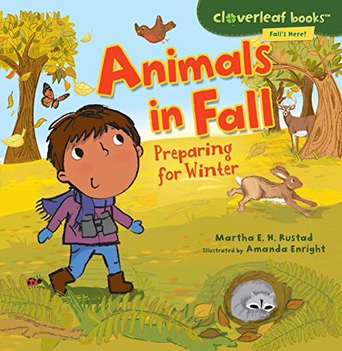 9780761385066: Animals in Fall: Preparing for Winter (Cloverleaf Books: Fall's Here!)