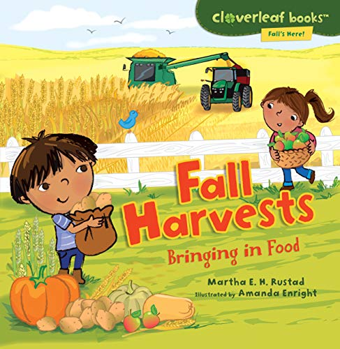 9780761385080: Fall Harvests: Bringing in Food (Cloverleaf Books - Fall's Here!)