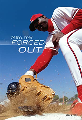 9780761385332: Forced Out (Travel Team)