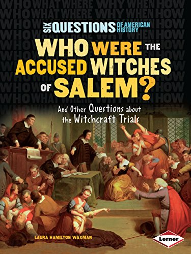 9780761385707: Who Were the Accused Witches of Salem?: And Other Questions about the Witchcraft Trials (Six Questions of American History)