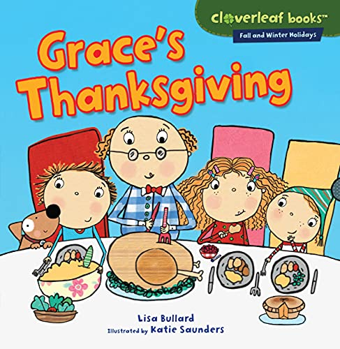 9780761385899: Grace's Thanksgiving (Cloverleaf Books: Fall and Winter Holidays)