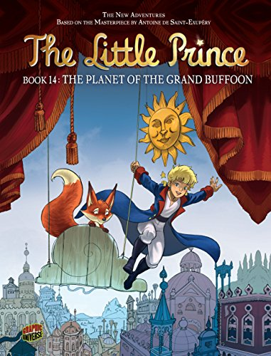 9780761387640: The Planet of the Grand Buffoon (The Little Prince)