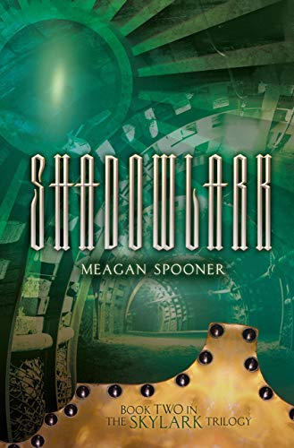 9780761388661: Shadowlark (The Skylark Trilogy)