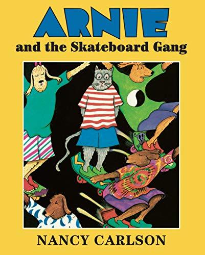 9780761389484: Arnie and the Skateboard Gang (Nancy's Neighborhood)