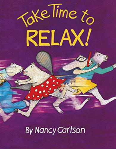9780761389491: Take Time to Relax! (Nancy Neighborhood)