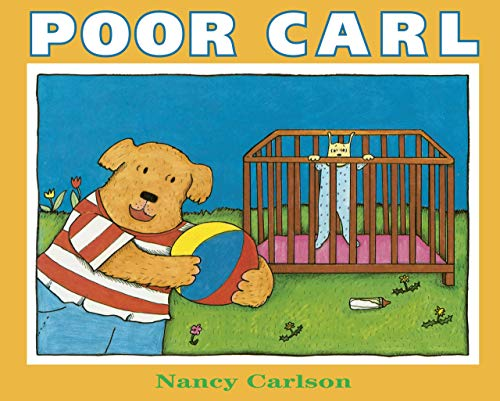 Poor Carl (Nancy's Neighborhood) (0761389504) by Nancy L. Carlson