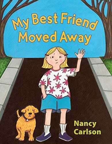 9780761389545: My Best Friend Moved Away (Nancy's Neighborhood)