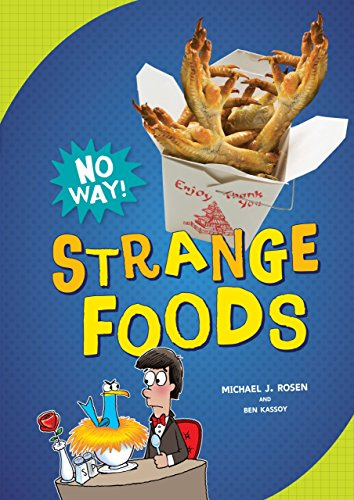 9780761389842: Strange Foods (No Way!)
