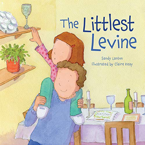 The Littlest Levine (Passover): Sandy Lanton
