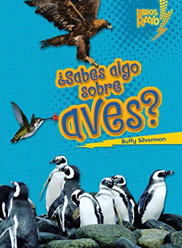 9780761393665: ¿sabes Algo Sobre Aves? (Do You Know about Birds?) (Libros Rayo — Conoce los grupos de animales / Meet the Animal Groups)