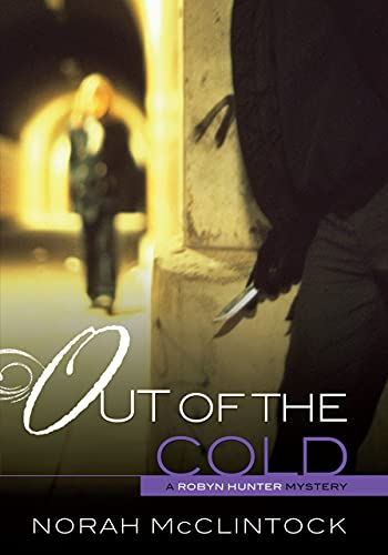 9780761393962: Out of the Cold (Robyn Hunter Mysteries)