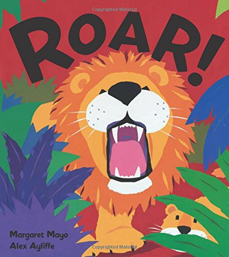 Roar! (Carolrhoda Picture Books): Margaret Mayo