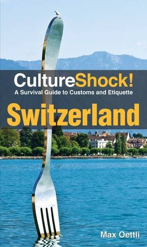 9780761400509: Switzerland. by Max Oettli (Cultureshock!)