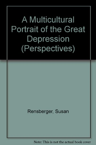 9780761400530: A Multicultural Portrait of the Great Depression (PERSPECTIVES)