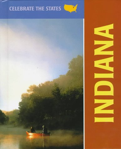 Indiana (Celebrate the States) (0761401474) by Marlene Targ Brill
