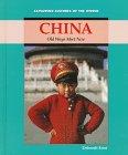China: Old Ways Meet New (Exploring Cultures: Deborah Kent