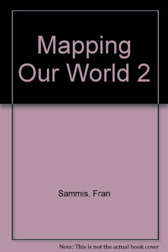 Mapping Our World 2: Sammis, Fran