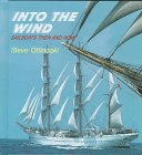 9780761404057: Into the Wind: Sailboats Then and Now (Here We Go!)