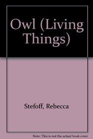 9780761404439: Owl (Living Things)