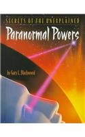 9780761404682: Paranormal Powers (Secrets of the Unexplained)