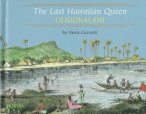 9780761404903: The Last Hawaiian Queen: Liliuokalani (Benchmark Biographies)