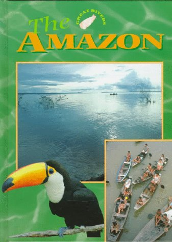 9780761405016: The Amazon (Great Rivers)