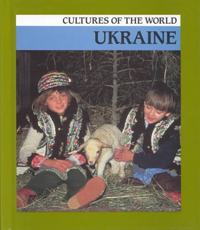 9780761406846: Ukraine (Cultures of the World)