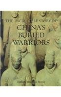9780761407836: The Incredible Story of China's Buried Warriors (Frozen in Time)