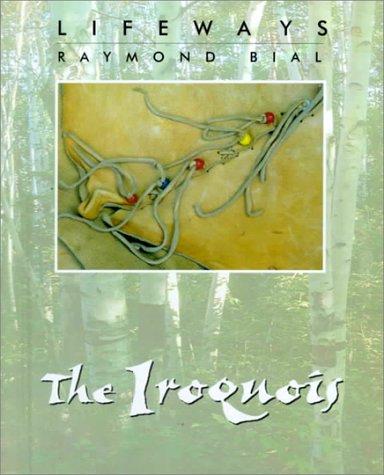 9780761408024: The Iroquois
