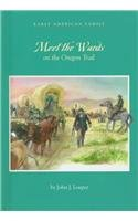 9780761408444: Meet the Wards on the Oregon Trail (Early American Family)
