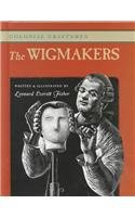 9780761409335: The Wigmakers (Colonial Craftsmen)