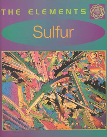 Sulfur (The Elements): Richard Beatty