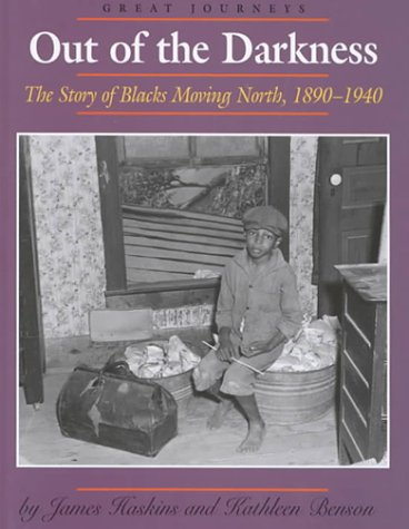9780761409700: Out of the Darkness: The Story of Blacks Moving North 1890-1940 (Great Journeys)