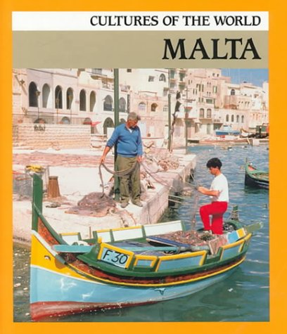 Malta (Cultures of the World) (9780761409939) by Sean Sheehan