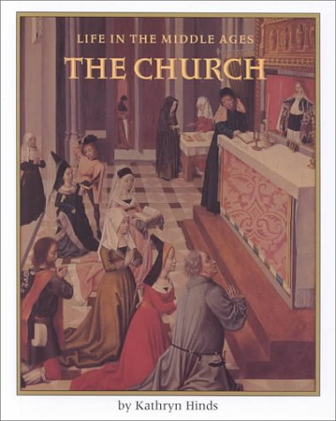 9780761410089: The Church (Life in the Middle Ages)