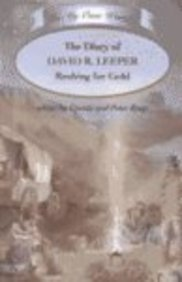 9780761410119: The Diary of David K. Leeper: Rushing for Gold (In My Own Words)